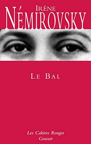 Le Bal (French Edition): Irene Nemirovsky