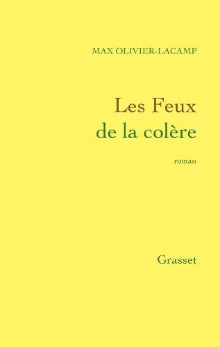 FEUX DE LA COLÈRE (LES): LACAMP,OLIVIER