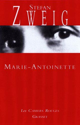 Marie-Antoinette: Zweig, Stefan