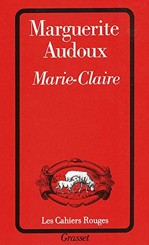 Marie Claire (French Edition): Marguerite Audoux