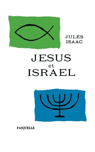 9782246171911: Jésus et Israël