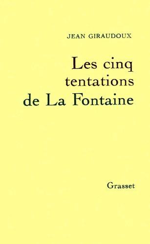 9782246183419: Les Cinq tentations de La Fontaine : Cinq conférences