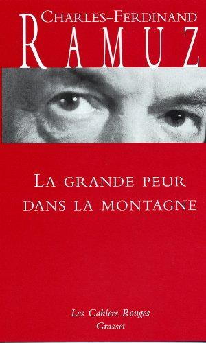 9782246191933: La grande peur dans la montagne - (*) (Les cahiers rouges)