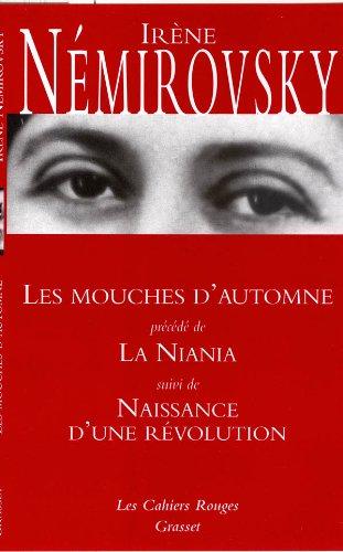 9782246223047: Les Mouches d'automne : Précédé de La Niania ; Naissance d'une révolution