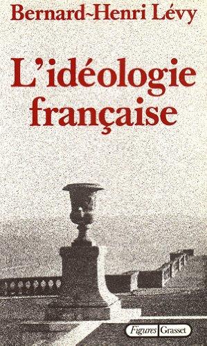 9782246254713: L'idéologie française