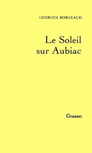 9782246260516: Le Soleil sur Aubiac