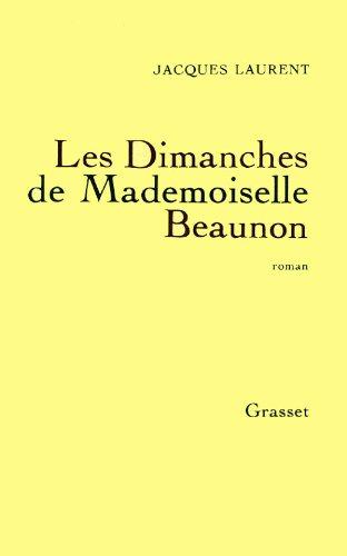 9782246270614: Les dimanches de Mademoiselle Beaunon: Roman (French Edition)