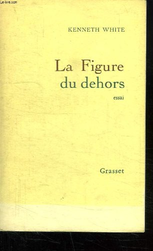 9782246277910: La figure du dehors (French Edition)