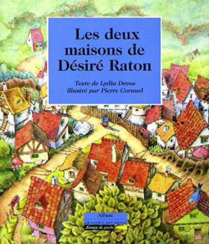 9782246279327: Les deux maisons de desire raton (French Edition)