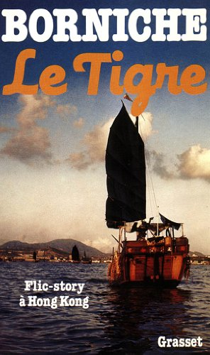 9782246280514: Le tigre (French Edition)