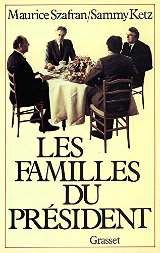 Les familles du president (French Edition): Szafran, Maurice