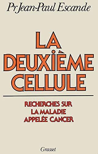 9782246285311: La deuxieme cellule (French Edition)