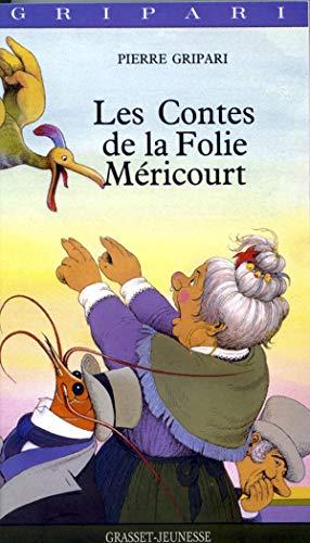 9782246306726: Les contes de la Folie Méricourt