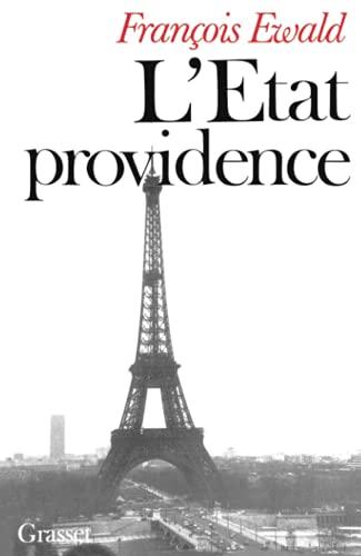 L'etat providence: Ewald, François.