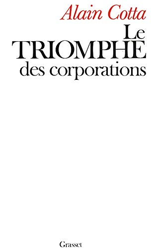 9782246309017: Le triomphe des corporations