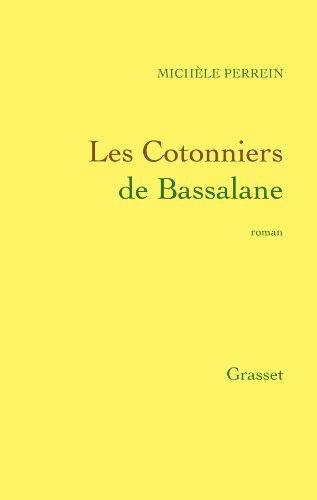 9782246311416: Les cotonniers de Bassalane