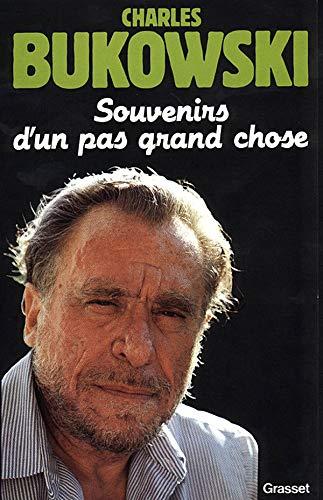 Souvenirs d'un pas grand-chose (2246314429) by Charles Bukowski