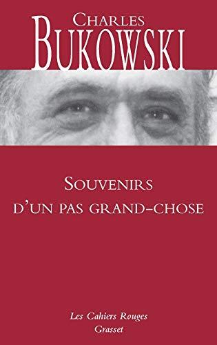 SOUVENIRS D'UN PAS GRAND-CHOSE: BUKOWSKI CHARLES