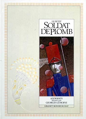 Le petit soldat de plomb: Lemoine, Andersen, Hans