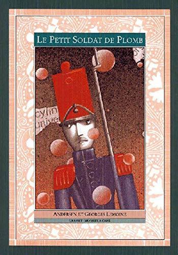 Le petit soldat de plomb (French Edition): Andersen, Hans Christian