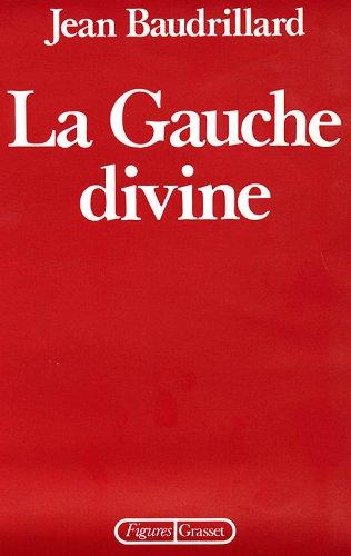 9782246343714: La gauche divine: Chronique des années 1977-1984 (Figures) (French Edition)