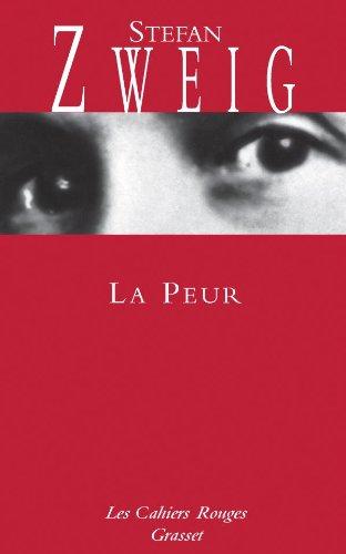 La peur: Zweig, Stefan