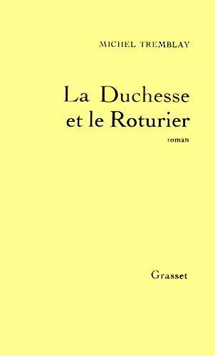 9782246347316: La Duchesse et le Roturier