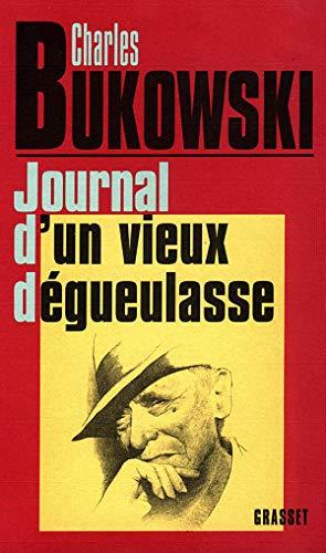 9782246347910: Journal d'un vieux dégueulasse