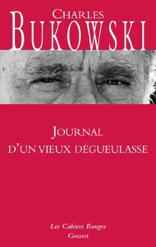 9782246347927: Journal d'un vieux dégueulasse (French Edition)