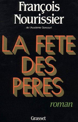 9782246370314: La Fête des pères: Roman (French Edition)
