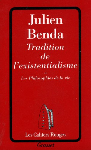 9782246370826: Tradition de l'existentialisme (French Edition)