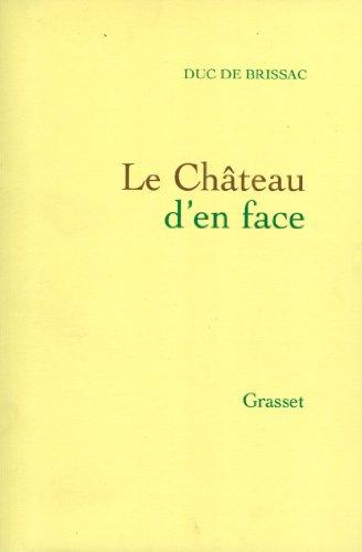 9782246373117: Le chateau d'en face, 1974-1985 (French Edition)