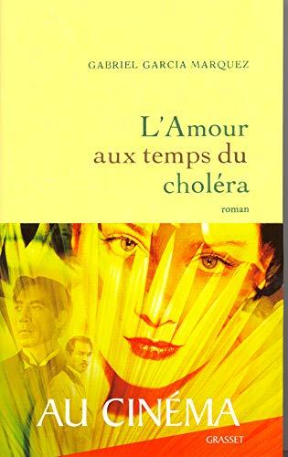 L'Amour aux temps du choléra: Gabriel Garcia Marquez