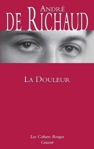 9782246378730: La douleur (Les Cahiers Rouges)