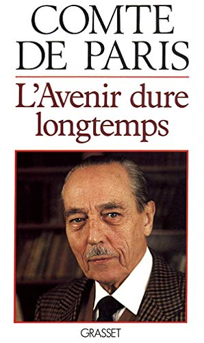 9782246380917: L'avenir dure longtemps (French Edition)