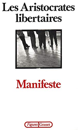 9782246384618: Manifeste: Les Aristocrates libertaires (Figures) (French Edition)