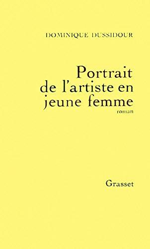 9782246393313: Portrait de l'artiste en jeune femme: Roman (French Edition)
