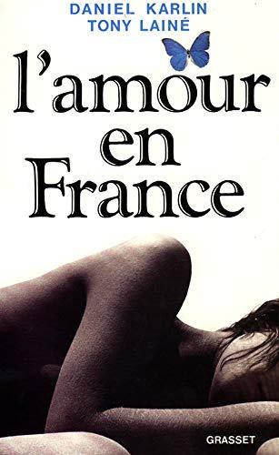 L'amour en France: Karlin, Daniel, Lainé,