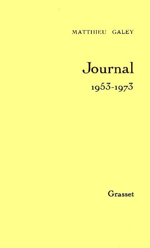 9782246400912: Journal / Matthieu Galey Tome 1 : Journal, 1953-1973