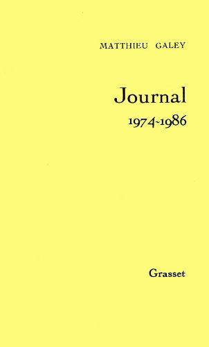 9782246402619: Journal / Matthieu Galey Tome 2 : Journal, 1974-1986