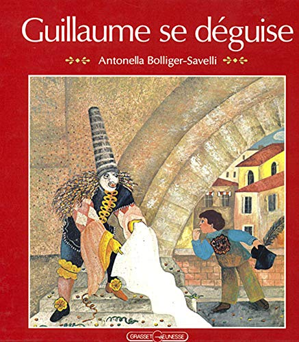 9782246405511: Guillaume se déguise (French Edition)