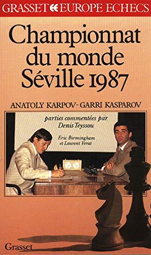 9782246406310: Championnat du monde des �checs, S�ville 87