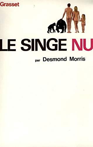 9782246408918: Le Singe Nu