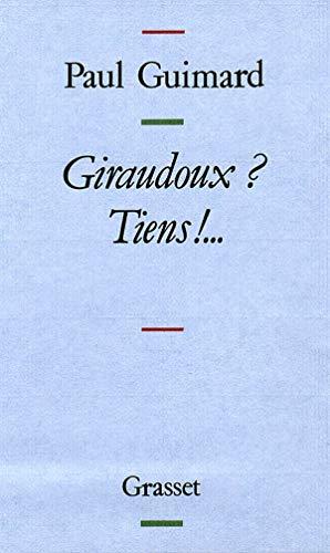 Giraudoux Tiens: Guimard, Paul