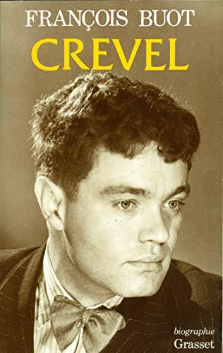 RENE CREVEL: Biographie.: Buot, Francois.
