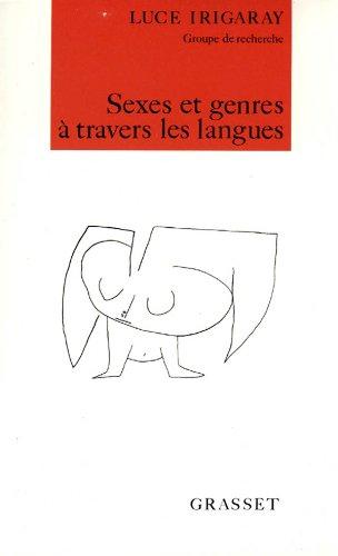 Sexes et genres à travers les langues.: Luce Irigaray