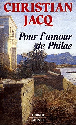 9782246423911: Pour l'amour de Philae: Roman (French Edition)