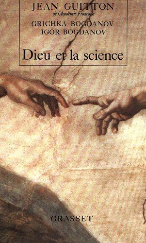 DIEU ET LA SCIENCE: GUITTON JEAN