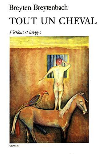 9782246428114: Tout un cheval : Fictions et images, [nouvelles]