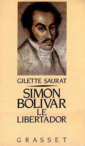 9782246430919: Simon Bolivar : Le Libertador